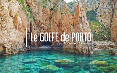 CORSE | POURQUOI LE GOLFE DE PORTO VA VOUS EBLOUIR !