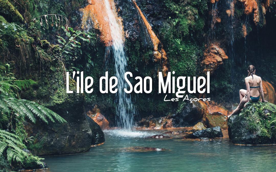LES AÇORES | Ile de Sao Miguel, l'incontournable !