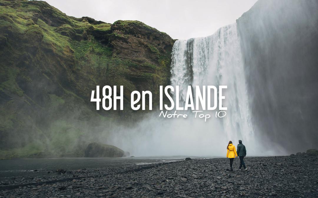 48H EN ISLANDE: 10 CHOSES À FAIRE ET À VOIR