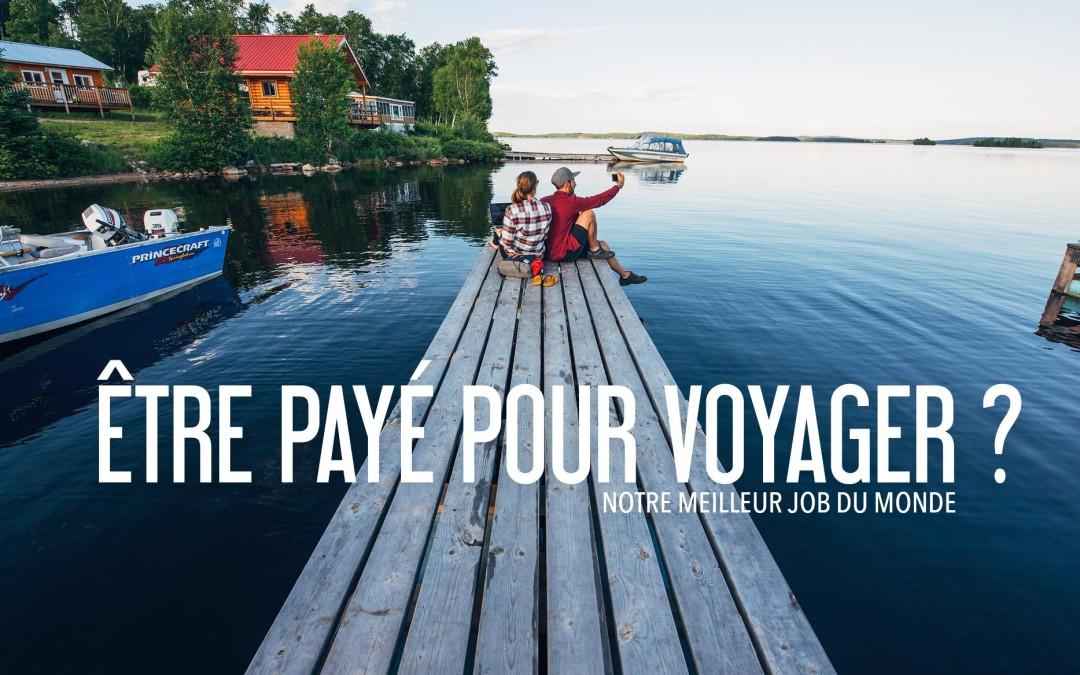 Etre payé pour voyager blog voyage