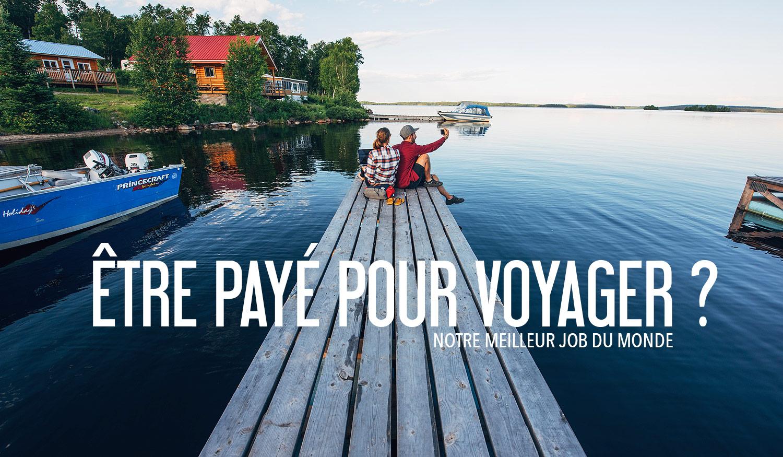 Etre payé pour voyager