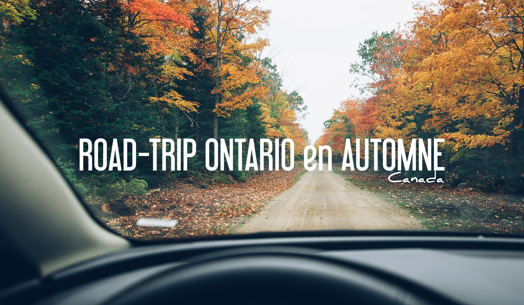 Road Trip Ontario Automne