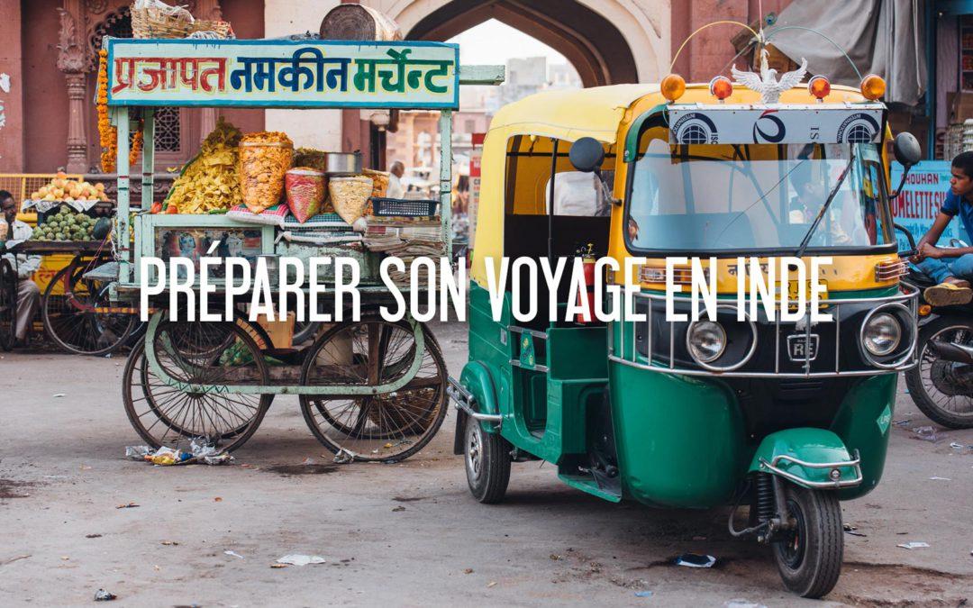 INDE | PRÉPARER SON VOYAGE: Infos pratiques, Transports, Conseils budget et Bons plans