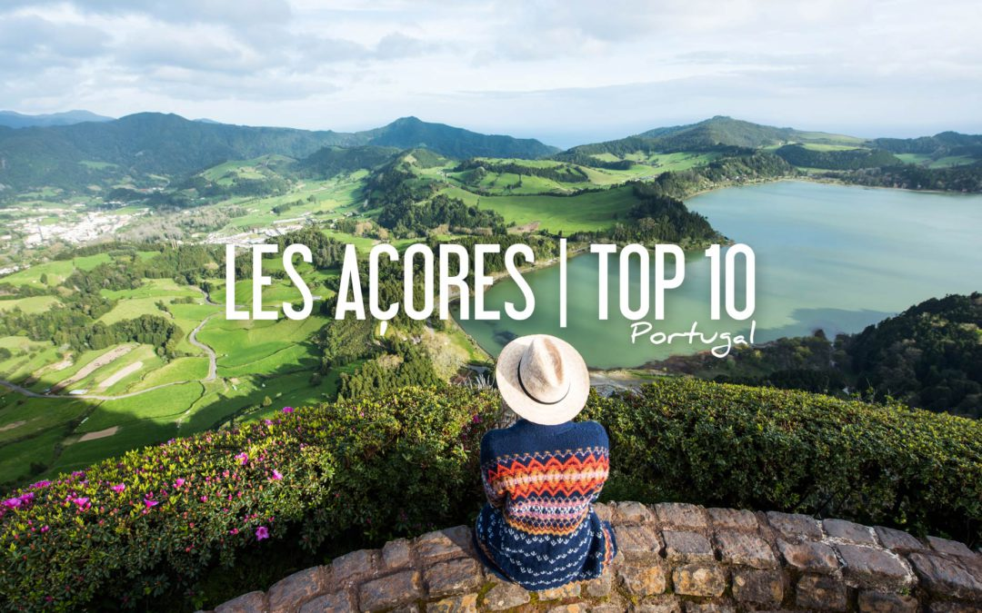 TOP 10 que faire aux acores