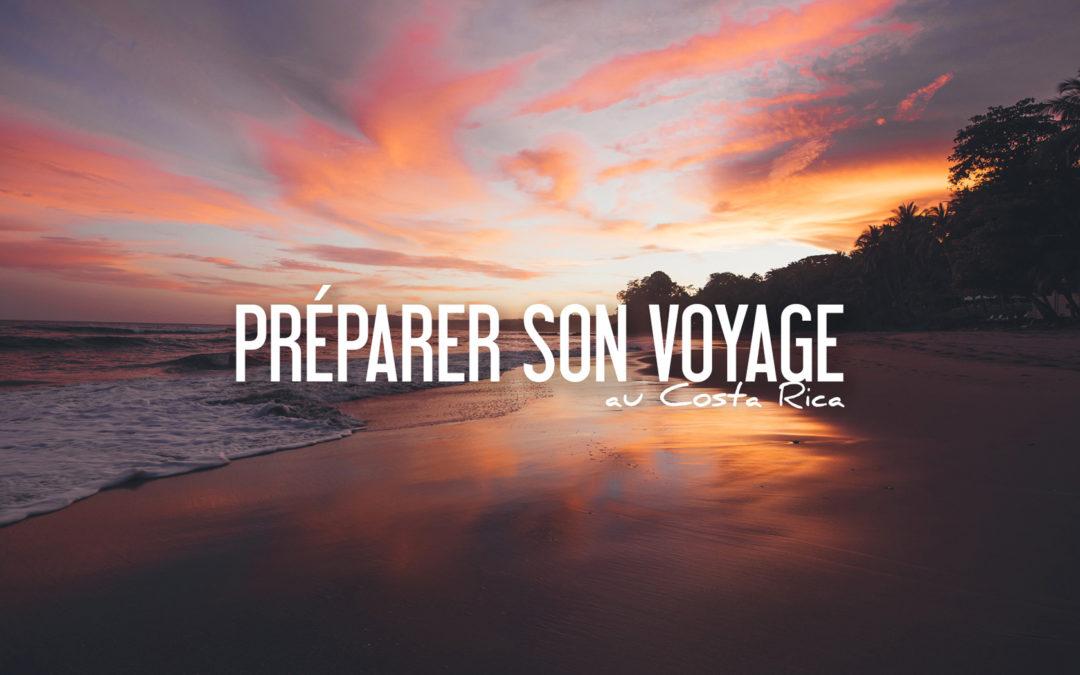 conseils pour préparer son voyage au costa rica