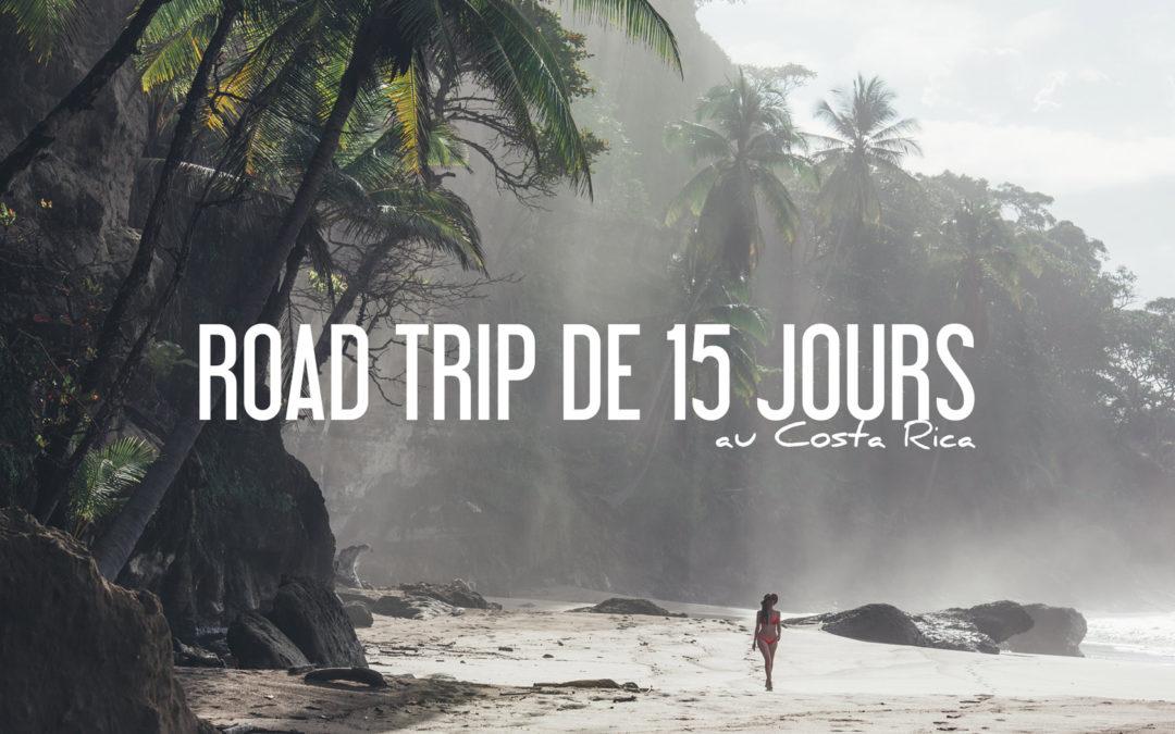 road trip costa rica 15 jours