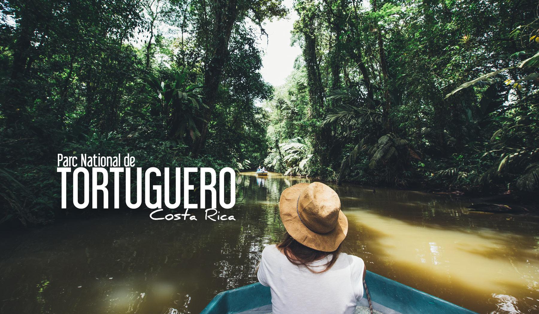 parc national tortuguero conseils pratiques blog