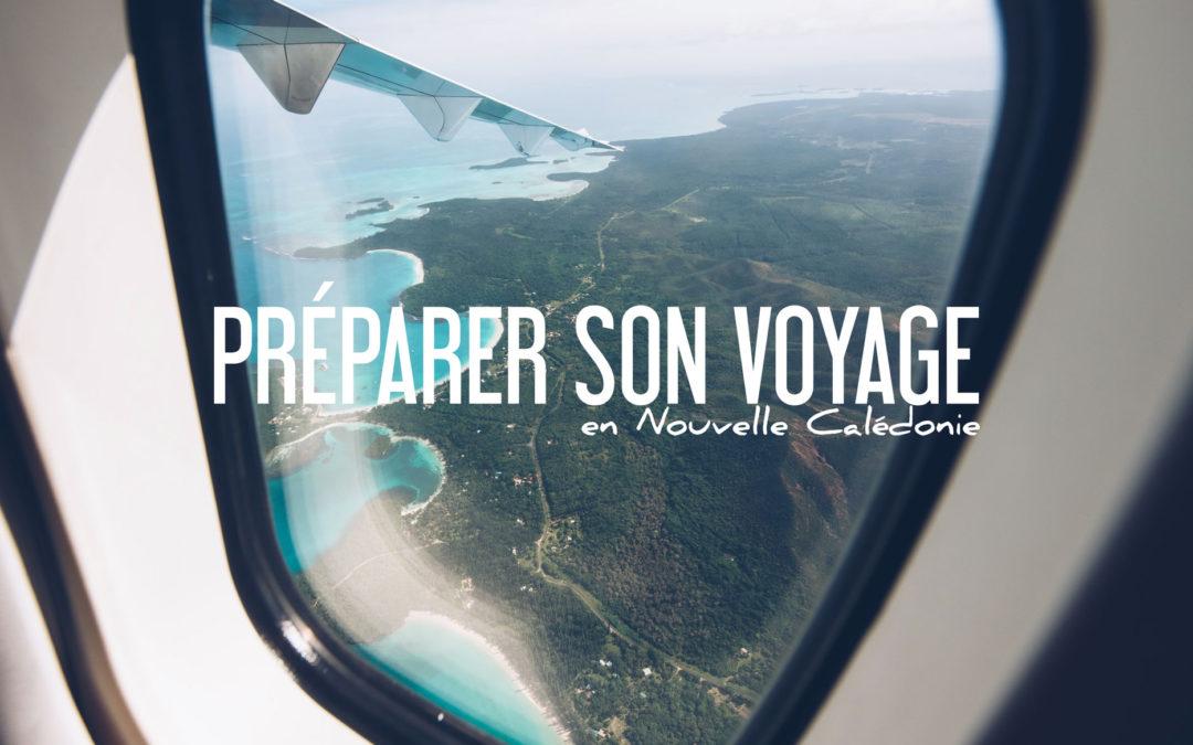 Préparer son voyage en Nouvelle Calédonie