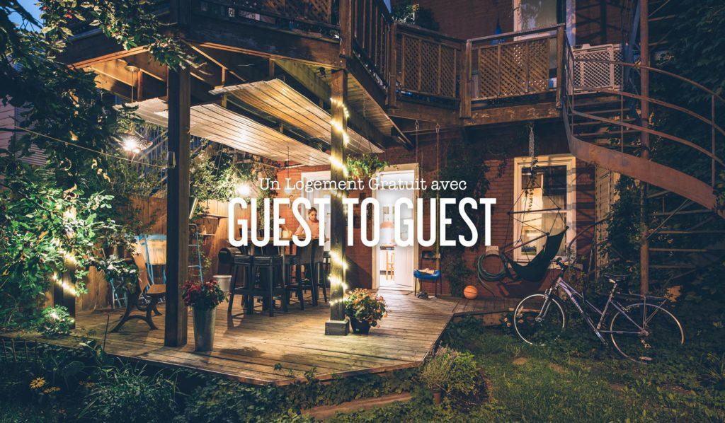 Un Logement Gratuit Pour Vos Vacances Avec Guest To Guest