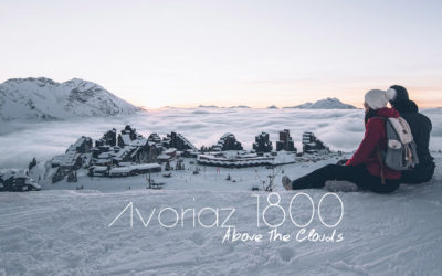 ALPES | POURQUOI ON A ADORÉ AVORIAZ?
