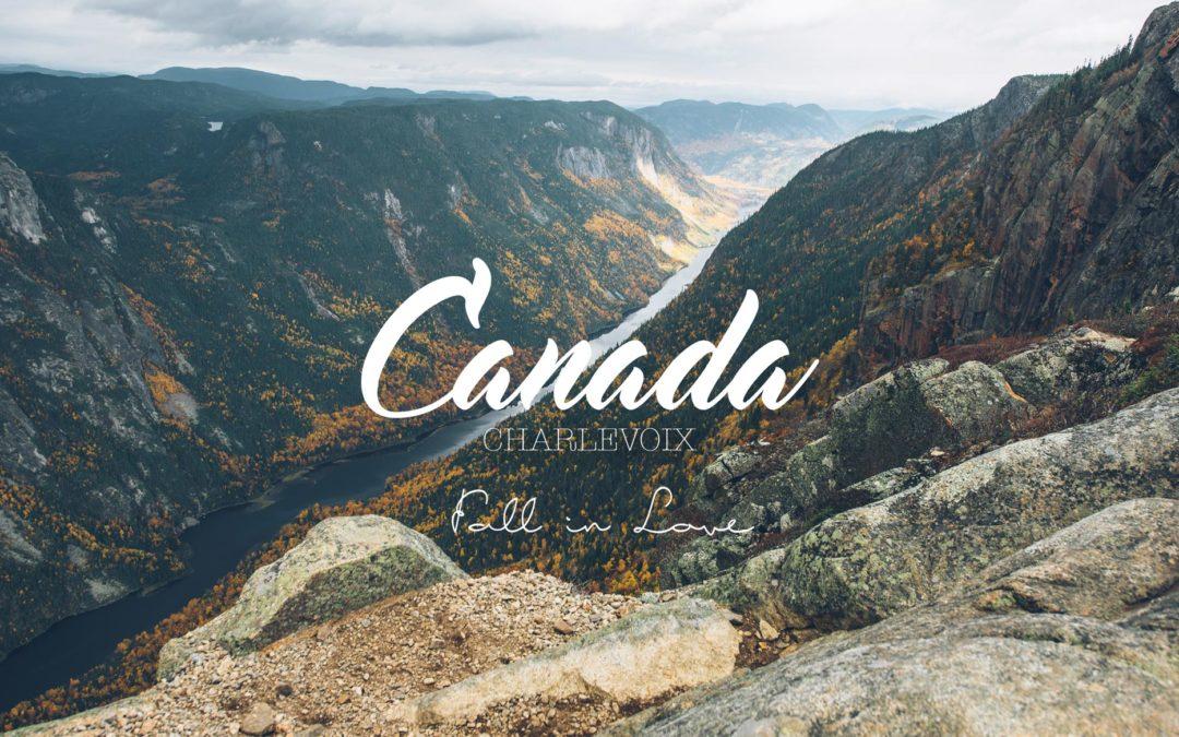 CANADA | CHARLEVOIX, LA PLUS BELLE RÉGION POUR L'AUTOMNE AU QUÉBEC?