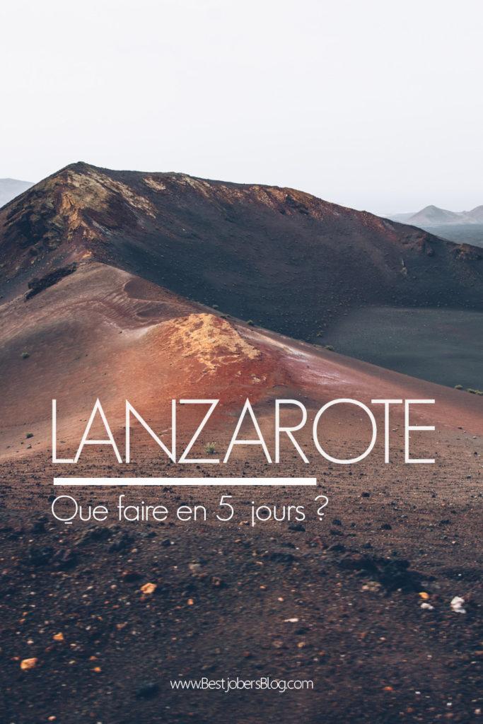 Lanzarote, que faire en 5 jours