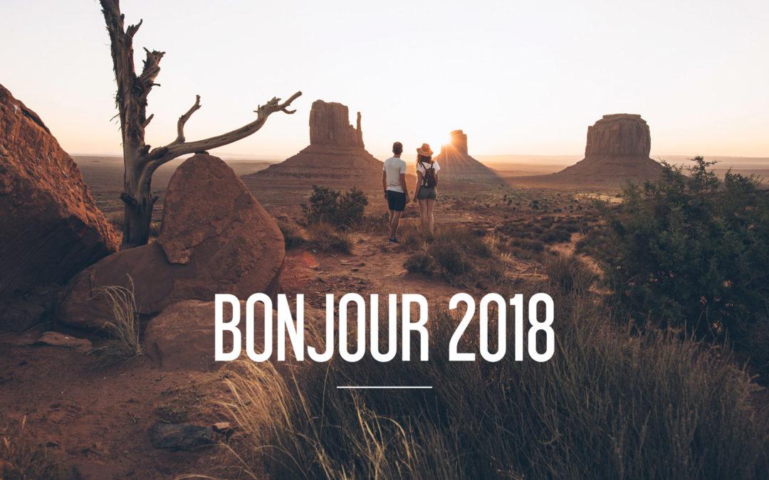 BONJOUR 2018!  Rétrospective 2017 & réflexions sur notre vie de blogueurs voyage