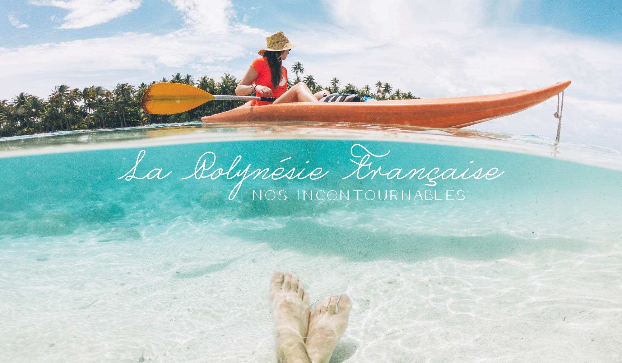 Que Faire en Polynésie Française ?