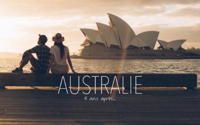 AUSTRALIE | POURQUOI ON T'AIME TANT? BILAN DE NOS RETROUVAILLES, 5 ANS APRES
