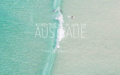 AUSTRALIE | ROAD TRIP SUR LA CÔTE EST, ITINÉRAIRE DE SYDNEY A CAIRNS