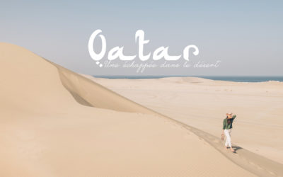 QATAR | 48H en STOP OVER à DOHA, ENTRE TRADITION ET MODERNITE