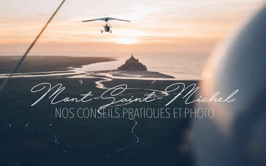 NOS MEILLEURS SPOTS & CONSEILS POUR VISITER & PHOTOGRAPHIER LE MONT-SAINT-MICHEL ET SA BAIE