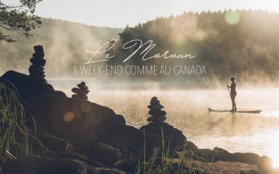 MORVAN | 1 WEEK-END PRESQUE COMME AU CANADA A MOINS DE 3h DE PARIS & DE LYON