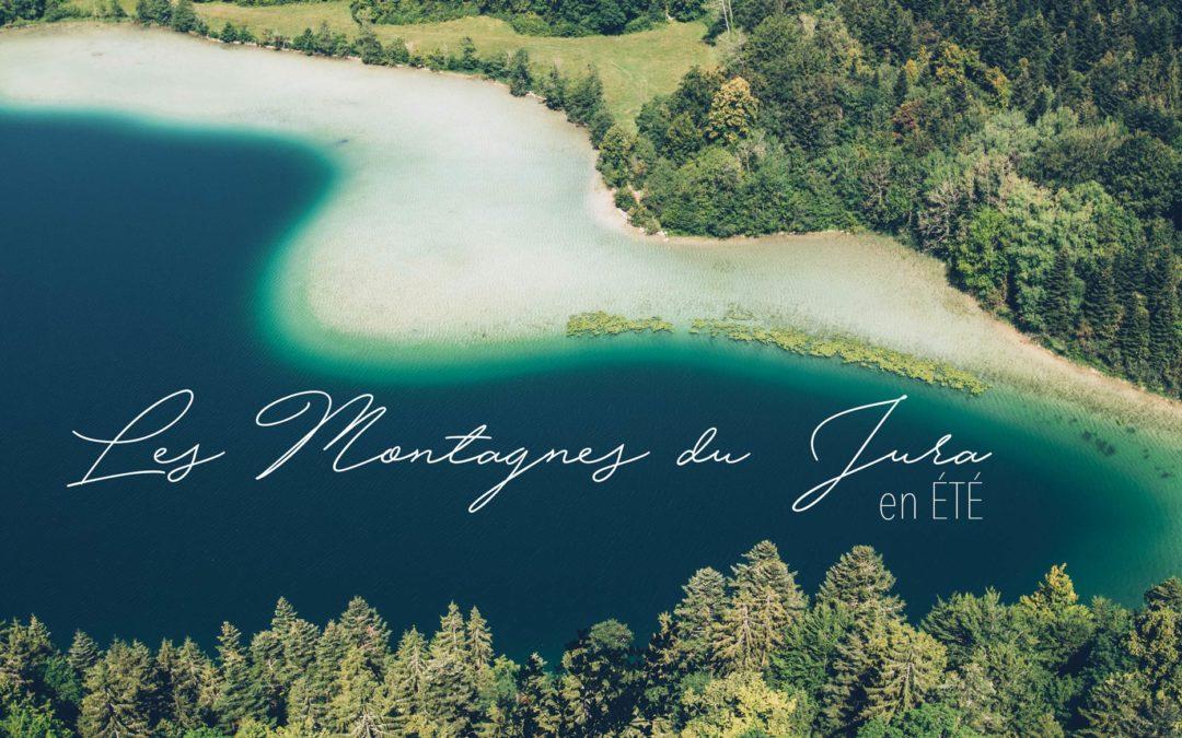 Que faire dans les Montagnes du Jura en été?