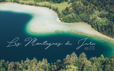 MONTAGNES DU JURA EN ETE | ENTRE LACS & MONTAGNES, à MOINS DE 2H DE LYON