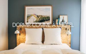 LA CHAMBRE | PARCE QU'ON VOULAIT DORMIR COMME A L'HÔTEL…