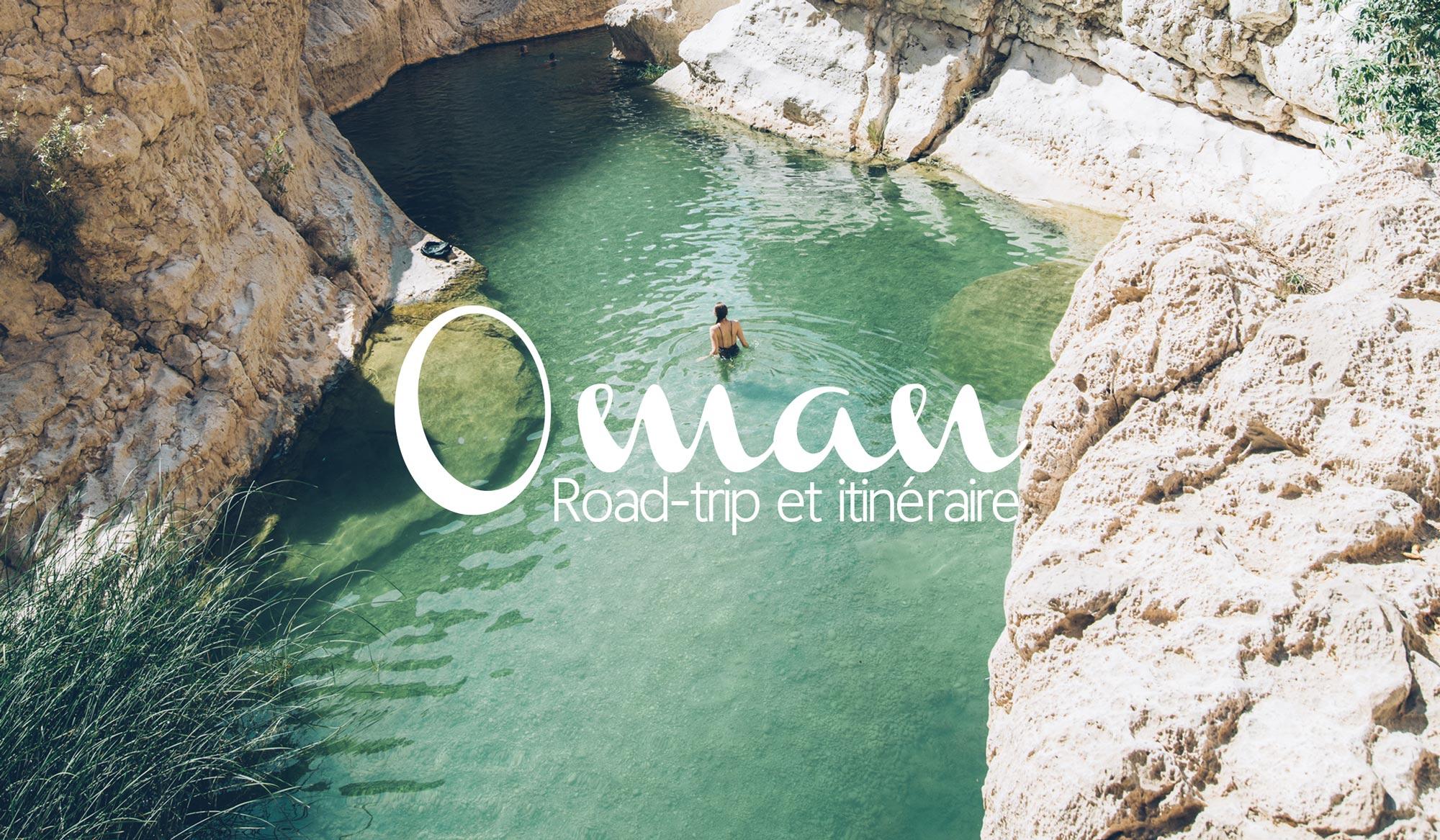 Road-trip en Oman d'une semaine, Bestjobers Blog Voyage
