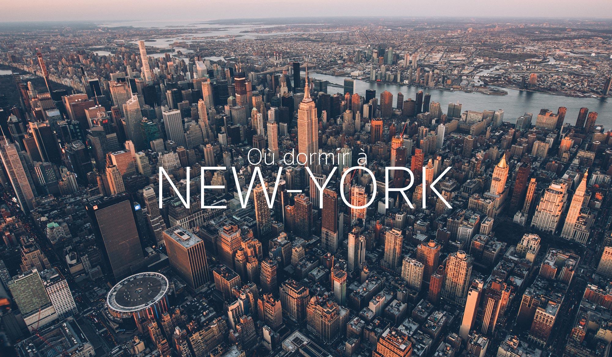 Ou dormir à New York et dans quel quartier?