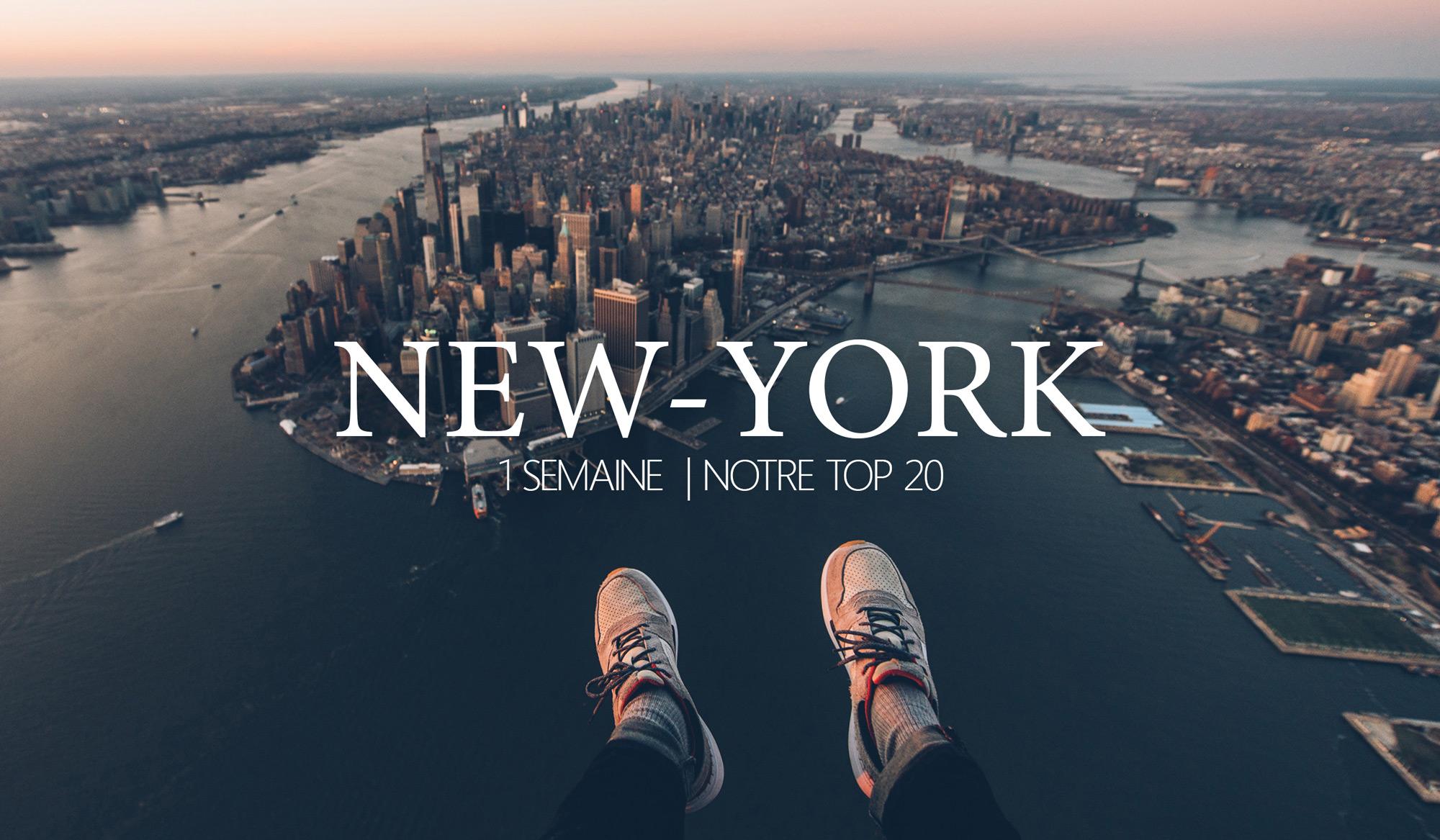 Que faire et voir à New York en 1 semaine?