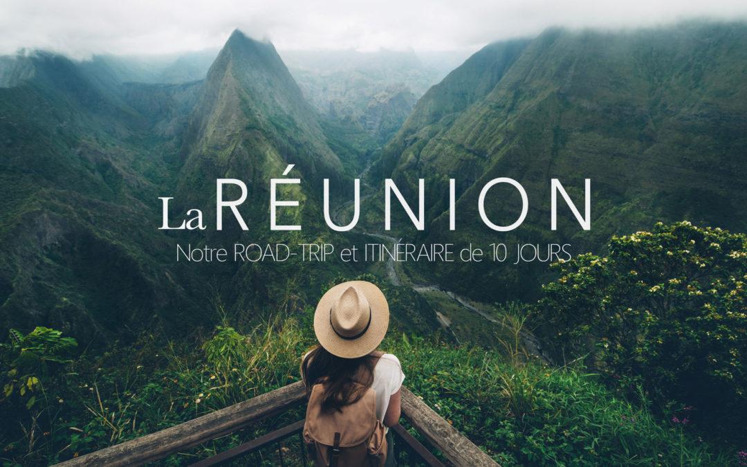 Road Trip à la Réunion, Notre Itinéraire de 10 Jours pour visiter l'ile Intense