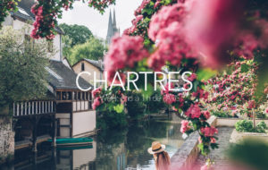 CHARTRES | WEEK-END ROMANTIQUE et en LUMIERES à 1H de PARIS