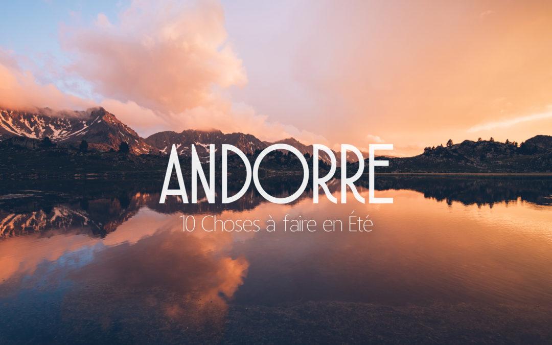 Que faire à Andorre? Notre Top 10