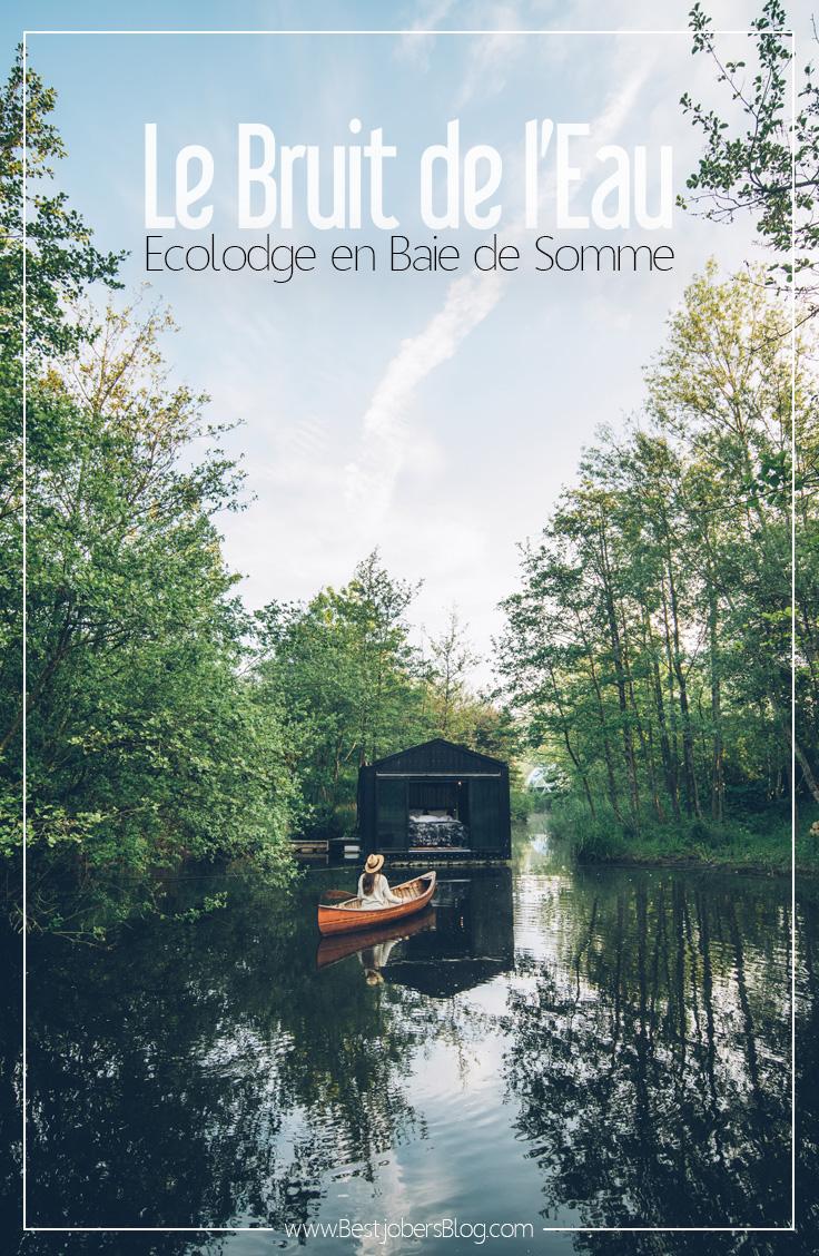 Ecolodge Insolite en Baie de Somme: Le Bruit de l'Eau