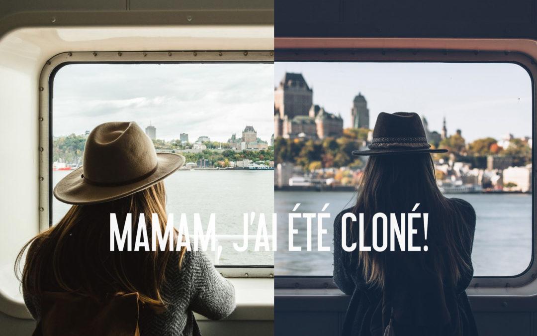 Maman, j'ai été cloné!