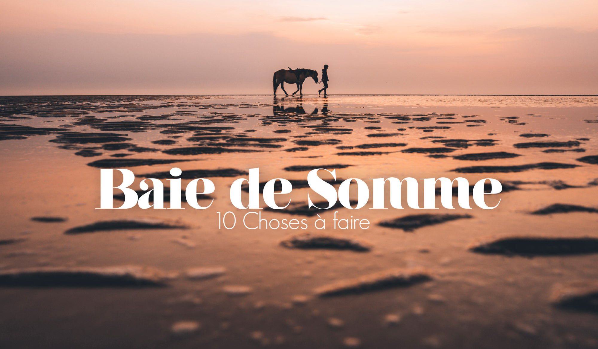 Que faire en Baie de Somme?