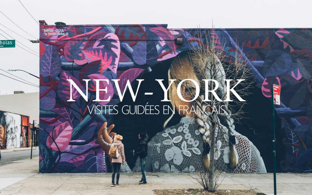 New York en Français, Visites Guidées