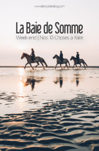 Baie de Somme, 10 choses à faire pour un weekend