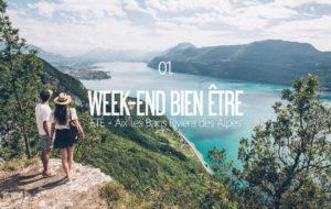 WEEK-END BIEN-ÊTRE 01 | AIX LES BAINS RIVIERA DES ALPES