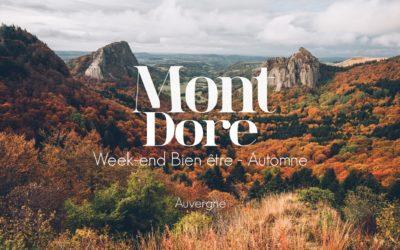 WEEK-END BIEN-ÊTRE EN AUVERGNE | MONT-DORE & LA BOURBOULE