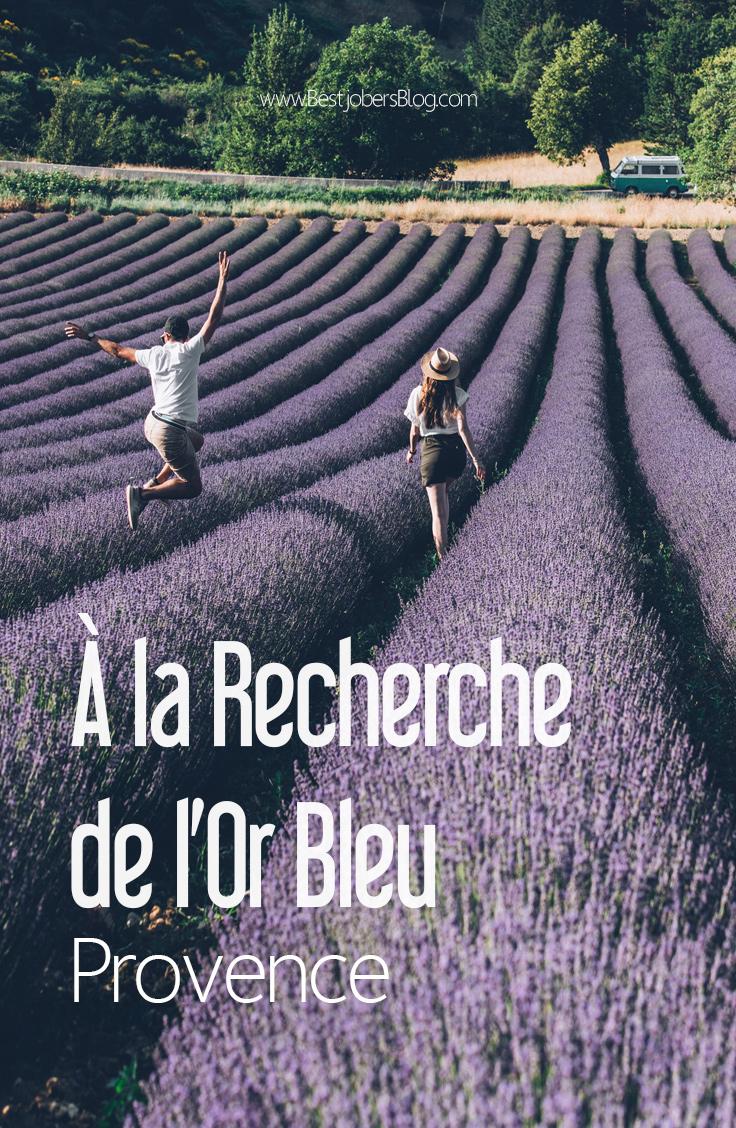 A la recherche de l'Or Bleu, Provence