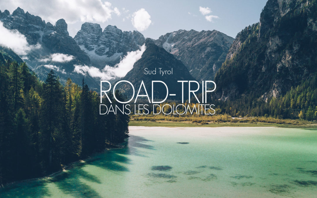 ITALIE | UN ROAD-TRIP DE RÊVE DANS LES DOLOMITES