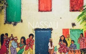 BAHAMAS | 1 JOUR À NASSAU, QUE FAIRE ET VOIR DANS LA CAPITALE?