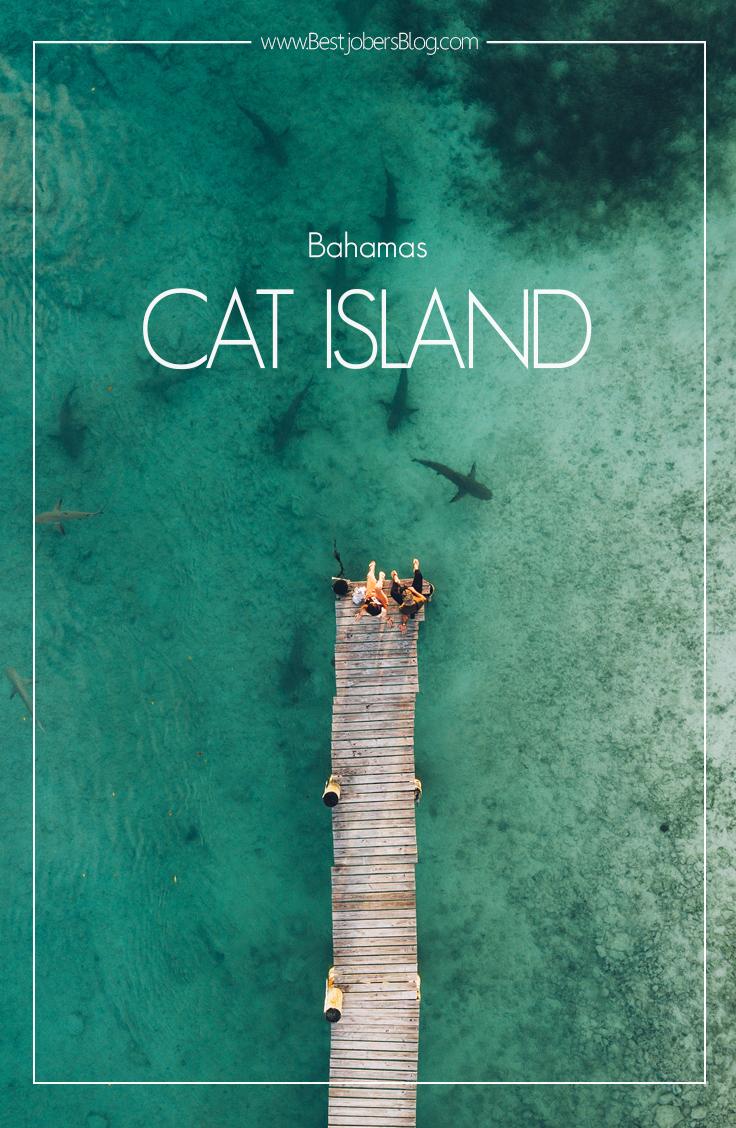 Cat Island, Bahamas - Bestjobers Blog