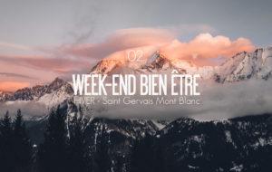 WEEK-END BIEN-ÊTRE | SAINT GERVAIS MONT BLANC