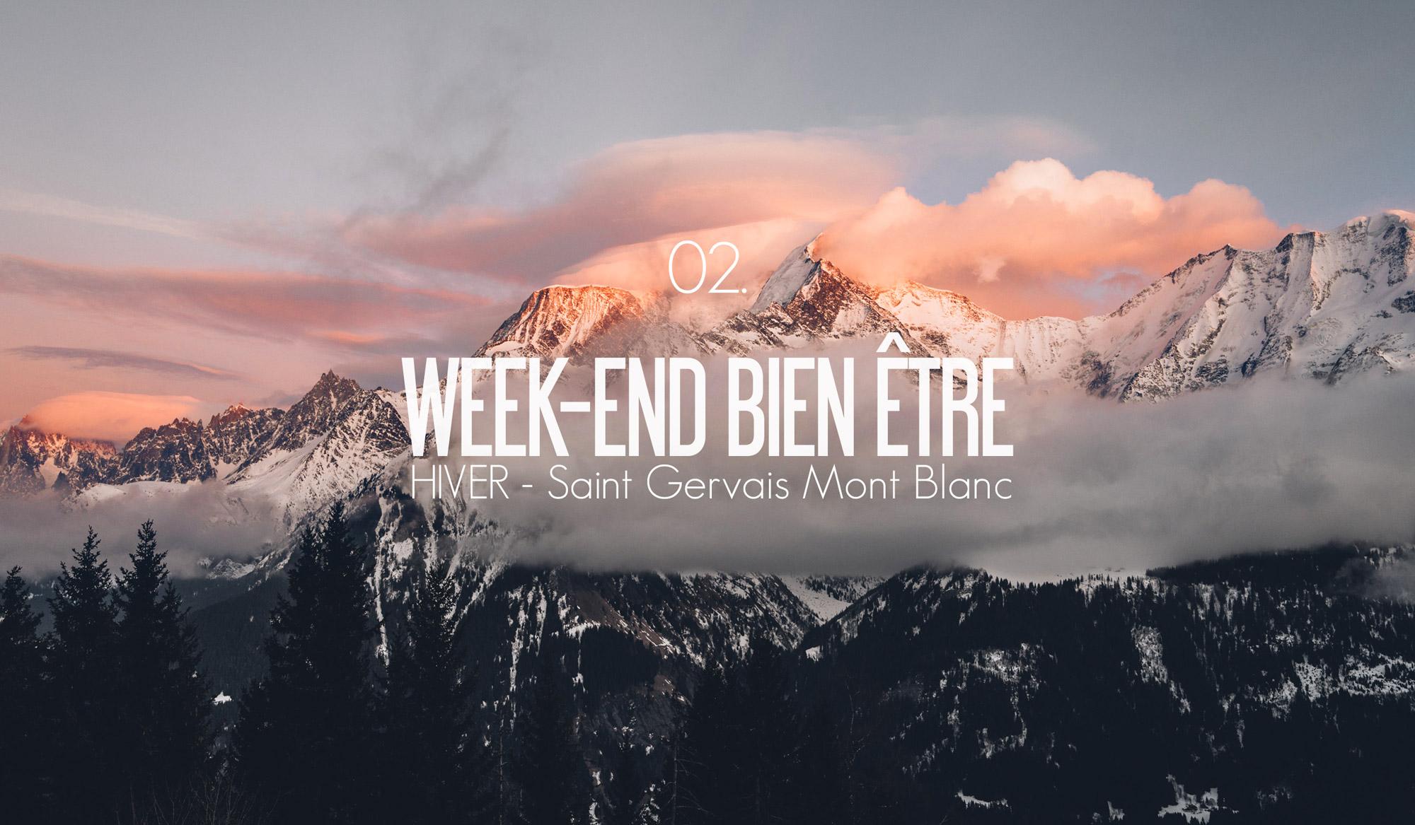 Week End Bien Etre Saint Gervais Mont Blanc