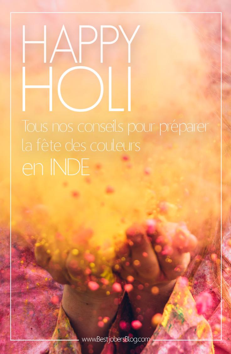Happy Holi, Inde Nos conseils pour préparer la fête des couleurs