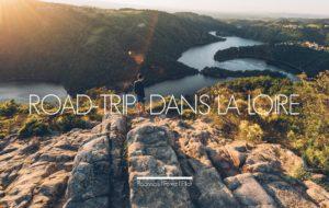 QUE FAIRE DANS LA LOIRE ? | ITINERAIRE ROAD-TRIP EN VAN PROCHE DE LYON