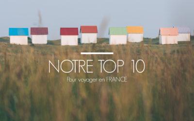FRANCE | NOTRE TOP 10 VOYAGES POUR CET ÉTÉ