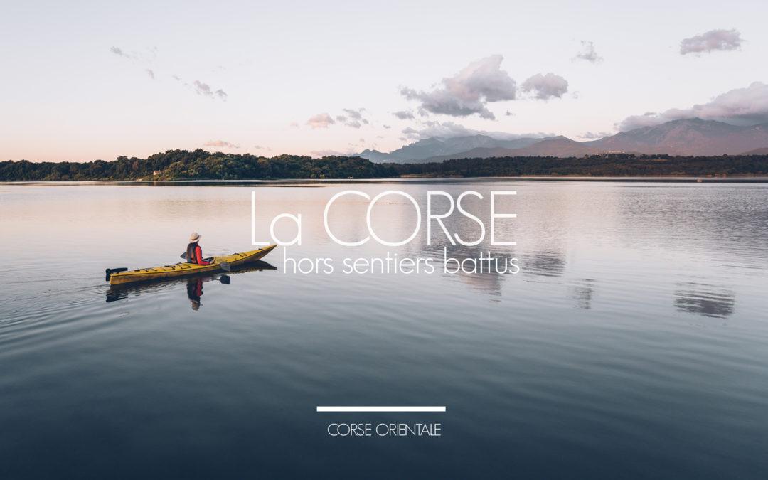 La Corse hors sentiers battus, Corse Orientale