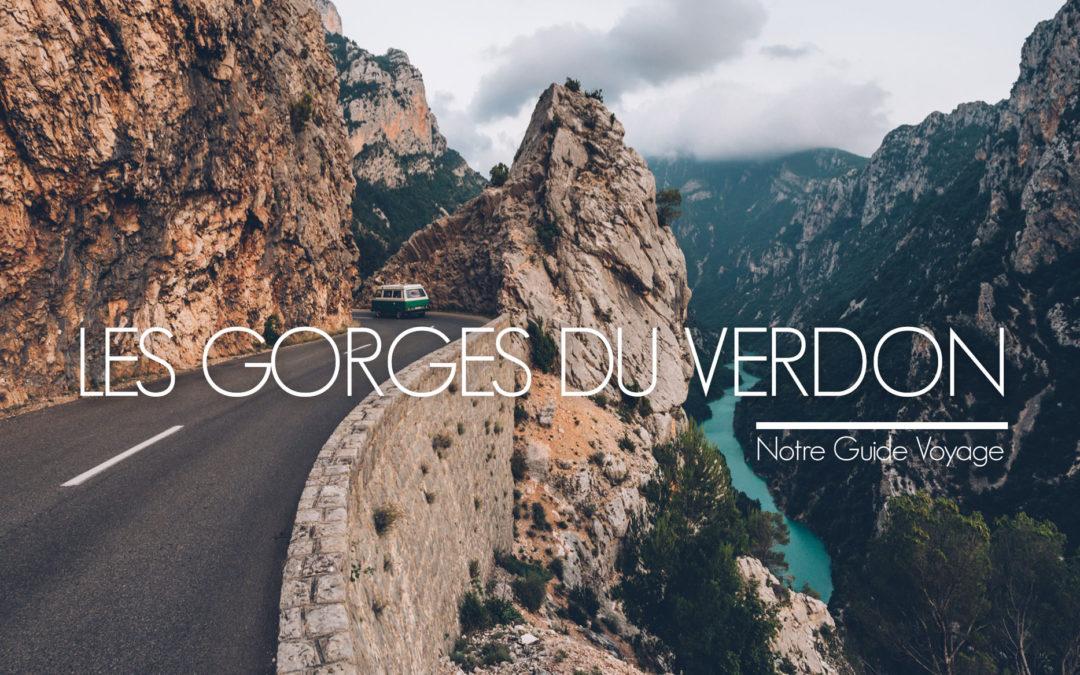 VISITER LES GORGES DU VERDON, NOTRE GUIDE PRATIQUE